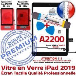 Vitre iPad Réparation Adhésif Bouton PREMIUM 2019 Oléophobe HOME Démontage Tactile Verre Precollé A2200 PACK Outils N Noire Qualité KIT