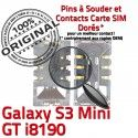 Samsung Galaxy S3 GT-i8190 SIM Card Mini Lecteur ORIGINAL Carte Dorés SLOT Connecteur Connector souder Reader Pins Contacts à