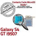 Samsung Galaxy S4 GT i9507 S SIM Carte Reader Micro-SD Connector Qualité Contacts Connecteur Lecteur Nappe Memoire ORIGINAL Dorés