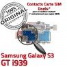 Samsung Galaxy S3 GT i939 S Memoire Reader Carte ORIGINAL Contacts Connecteur Micro-SD Connector SIM Nappe Qualité Dorés Lecteur
