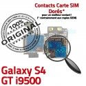 Samsung Galaxy S4 GT i9500 S Nappe Contacts Micro-SD Connector Dorés SIM Qualité Connecteur Lecteur Reader Carte Memoire ORIGINAL