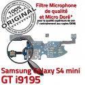 Samsung Galaxy S4 Min GTi9195 C S Microphone RESEAU Charge MicroUSB Prise Qualité Chargeur ORIGINAL Antenne OFFICIELLE 4 Connecteur i9195 Nappe