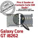 Samsung Galaxy Core GT i8262 S Lecteur Carte Connecteur SLOT Contacts SIM Reader ORIGINAL Card Connector Pins Dorés souder à